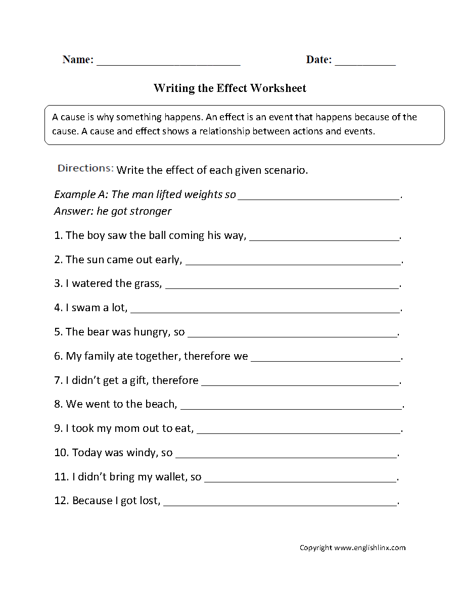 Cause and Effect Worksheets   Writing the Effect Worksheet